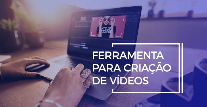 ferramentas grátis para fazer Vídeo Marketing